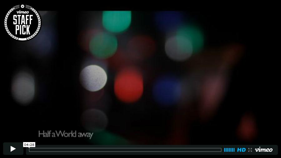 View Half a World Away on Vimeo