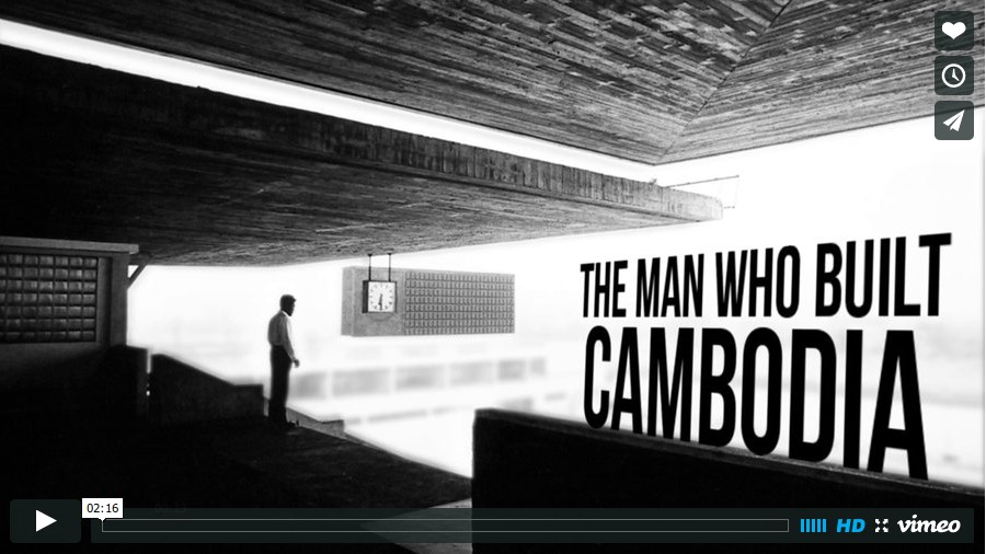 View The Man Who Built Cambodia on Vimeo