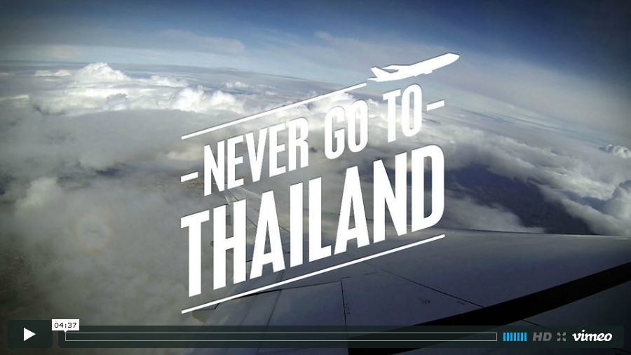 View Never go to Thailand on Vimeo